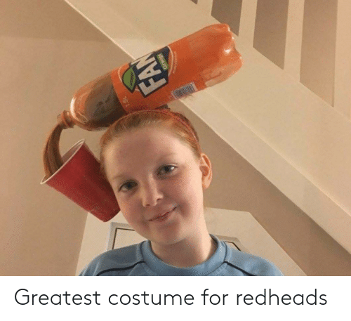 For, Greatest, and Costume: FAN  pe Greatest costume for redheads