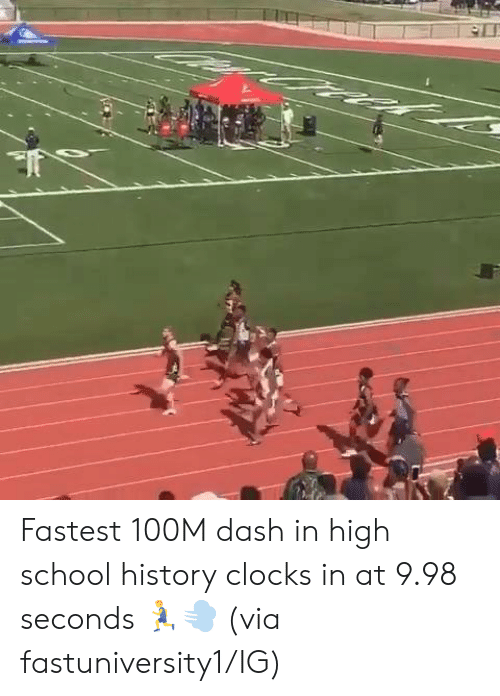 School, History, and Dash: Fastest 100M dash in high school history clocks in at 9.98 seconds 🏃‍♂️💨  (via fastuniversity1/IG)