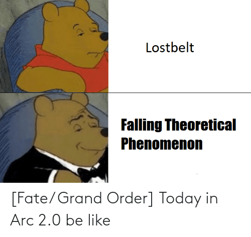 Fate Grand: [Fate/ Grand Order] Today in Arc 2.0 be like