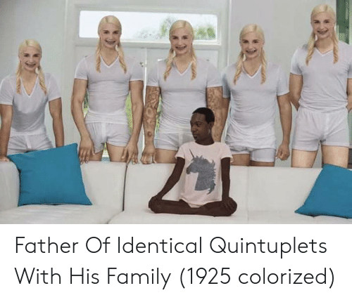 Family, Quintuplets, and Father: Father Of Identical Quintuplets With His Family (1925 colorized)