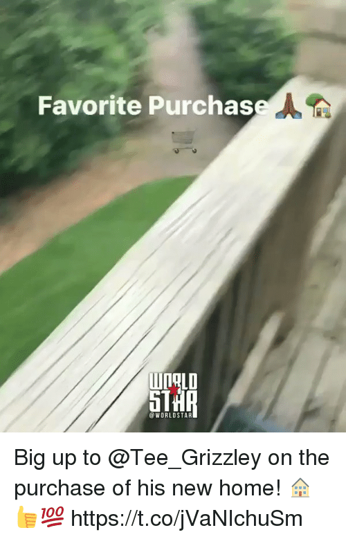 Big Up: Favorite Purchas  @WORLDSTAR Big up to @Tee_Grizzley on the purchase of his new home! 🏠👍💯 https://t.co/jVaNIchuSm