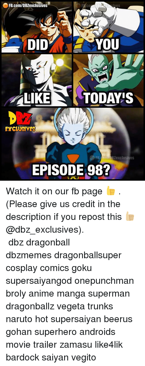 Zamasu: FB.com/DBZexclusives  LIKE  EXCLUSIVES  FR.COM/DBZexclusives  EPISODE 98? Watch it on our fb page 👍 . (Please give us credit in the description if you repost this 👍🏼@dbz_exclusives). ━━━━━━━━━━━━━━━━━━━━━ dbz dragonball dbzmemes dragonballsuper cosplay comics goku supersaiyangod onepunchman broly anime manga superman dragonballz vegeta trunks naruto hot supersaiyan beerus gohan superhero androids movie trailer zamasu like4lik bardock saiyan vegito