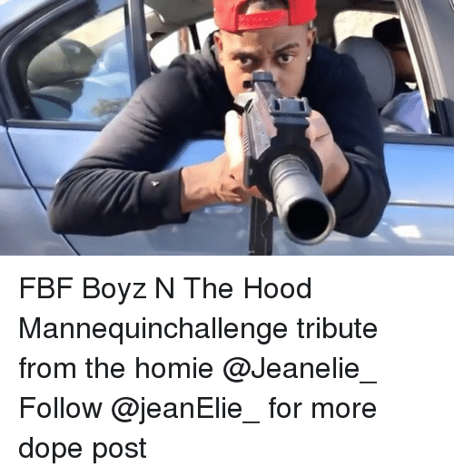 Tribution: FBF Boyz N The Hood Mannequinchallenge tribute from the homie @Jeanelie_ Follow @jeanElie_ for more dope post