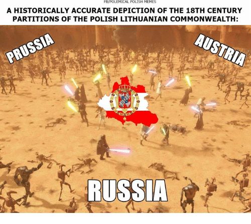 commonwealth: FBPOLEMICAL POLISH MEMES  A HISTORICALLY ACCURATE DEPICTION OF THE 18TH CENTURY  PARTITIONS OF THE POLISH LITHUANIAN COMMONWEALTH:  RUSSIA