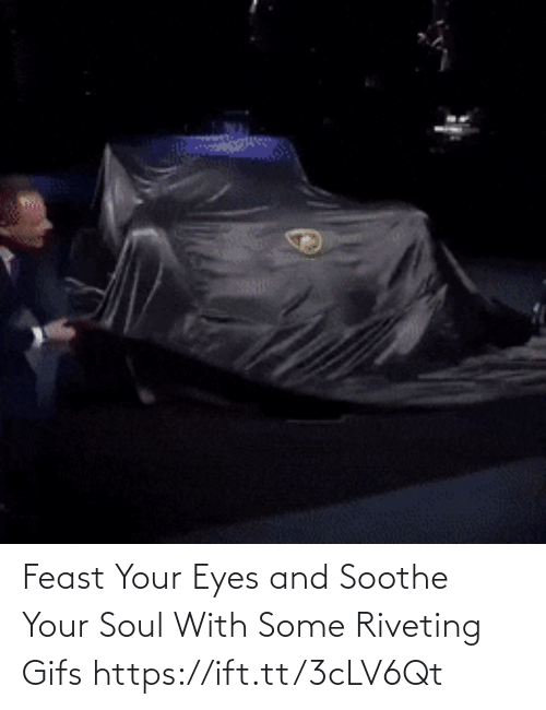 eyes: Feast Your Eyes and Soothe Your Soul With Some Riveting Gifs https://ift.tt/3cLV6Qt