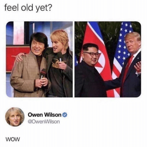 Feel Old Yet: feel old yet?  Owen Wilson  @OwenWilson  WOW