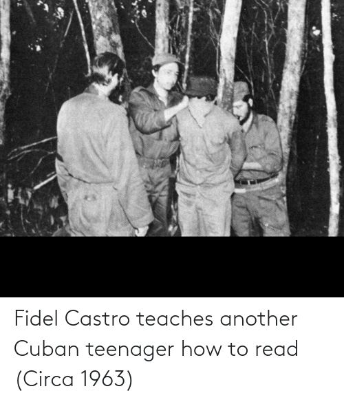castro: Fidel Castro teaches another Cuban teenager how to read (Circa 1963)