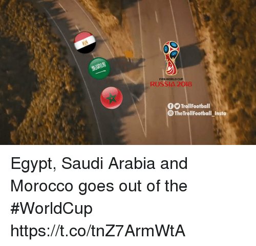 Fifa, Memes, and World Cup: FIFA WORLD CUP  RUSSIA 2018  fTrollFootball  TheTroll FootballInsta  - Egypt, Saudi Arabia and Morocco goes out of the #WorldCup https://t.co/tnZ7ArmWtA