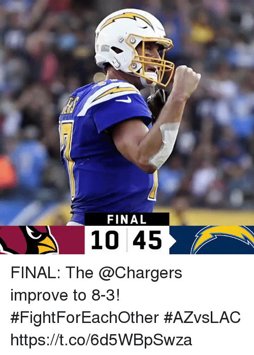 Memes, Chargers, and 🤖: FINAL  10 45 FINAL: The @Chargers improve to 8-3! #FightForEachOther  #AZvsLAC https://t.co/6d5WBpSwza