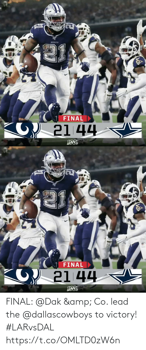 Memes, 🤖, and Lead: FINAL  21 44   FINAL  21 44 FINAL: @Dak & Co. lead the @dallascowboys to victory! #LARvsDAL https://t.co/OMLTD0zW6n