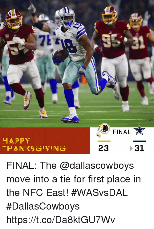 esmemes.com: FINAL  Te  HAPPY  THANKSGIVING  23 31 FINAL: The @dallascowboys move into a tie for first place in the NFC East! #WASvsDAL  #DallasCowboys https://t.co/Da8ktGU7Wv