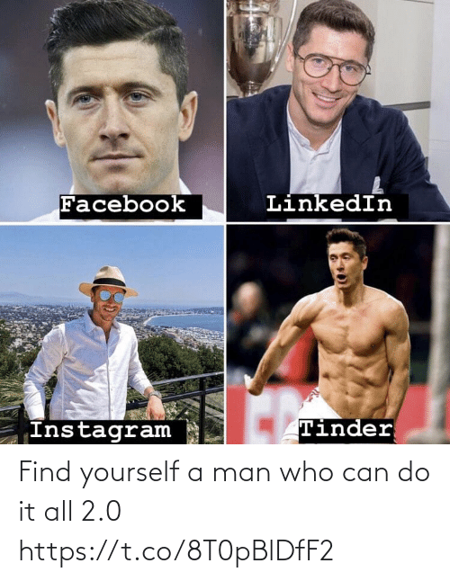 find: Find yourself a man who can do it all 2.0 https://t.co/8T0pBlDfF2