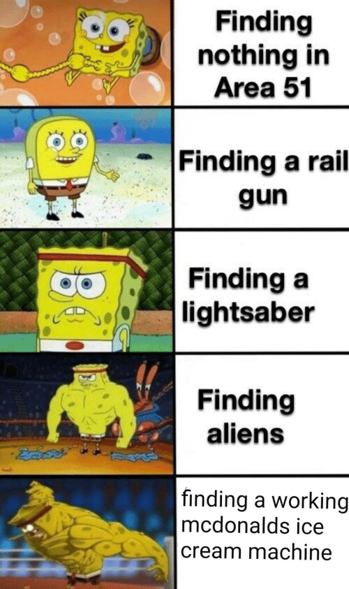 Lightsaber, McDonalds, and Aliens: Finding  nothing in  Area 51  Finding a rail  gun  Finding a  |lightsaber  Finding  aliens  |finding a working  mcdonalds ice  cream machine