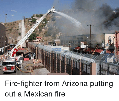 Fire, Arizona, and Mexican: Fire-fighter from Arizona putting out a Mexican fire