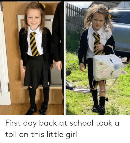 toll: First day back at school took a toll on this little girl