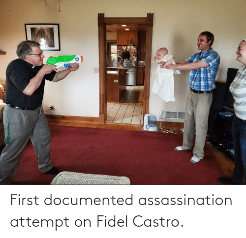 castro: First documented assassination attempt on Fidel Castro.