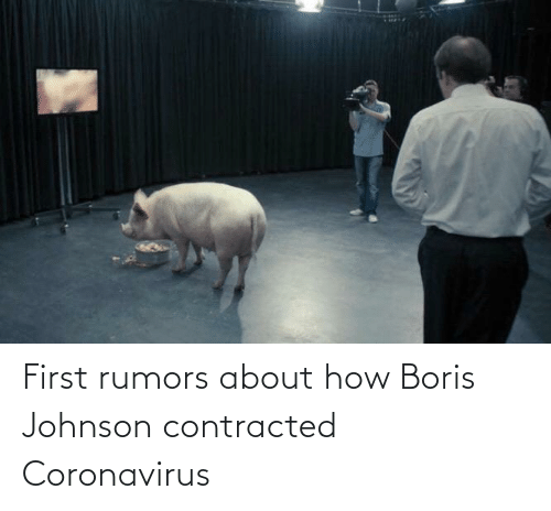Coronavirus: First rumors about how Boris Johnson contracted Coronavirus