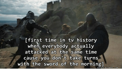 Sword: first time in tv history  when everybody actually  attacked at the same time  cause you don't take turns  with the sword of the morning  chry review  s.com