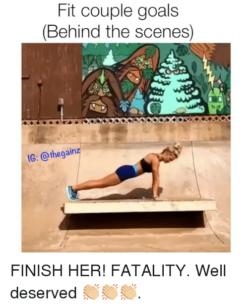 fatality: Fit couple goals  (Behind the scenes)  1e: @thegainz FINISH HER! FATALITY. Well deserved 👏🏼👏🏼👏🏼.