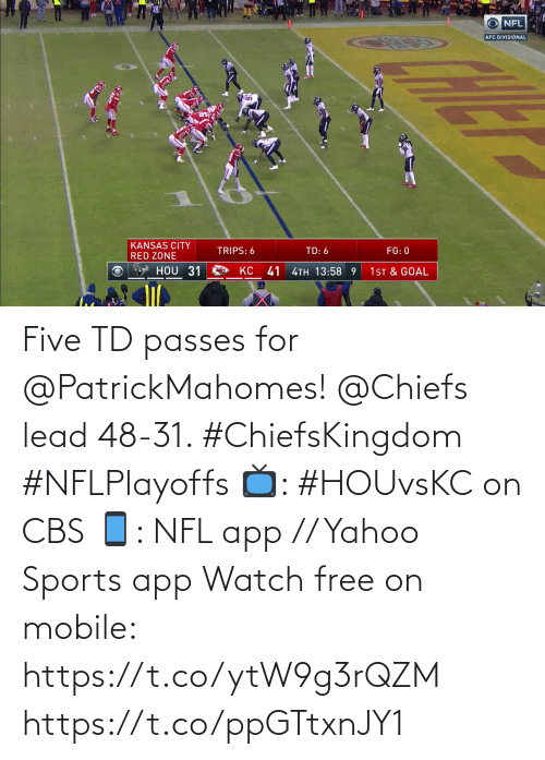 NFL: Five TD passes for @PatrickMahomes!  @Chiefs lead 48-31. #ChiefsKingdom #NFLPlayoffs  📺: #HOUvsKC on CBS 📱: NFL app // Yahoo Sports app Watch free on mobile: https://t.co/ytW9g3rQZM https://t.co/ppGTtxnJY1