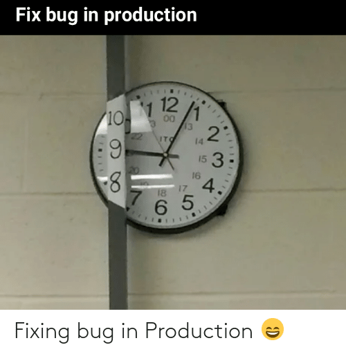 Fixing: Fixing bug in Production 😄