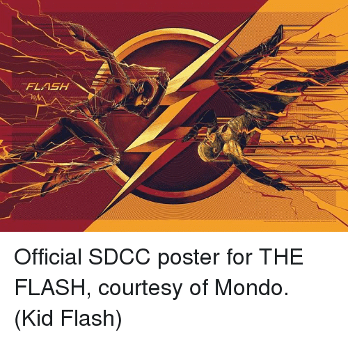 posterization: FLASH Official SDCC poster for THE FLASH, courtesy of Mondo.  (Kid Flash)