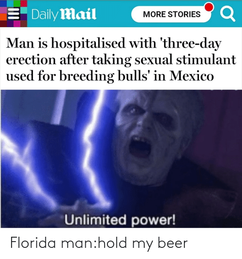 Florida: Florida man:hold my beer
