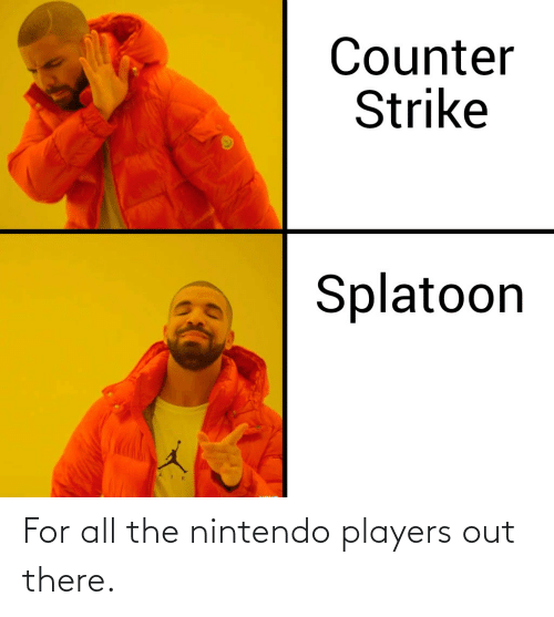 Nintendo: For all the nintendo players out there.