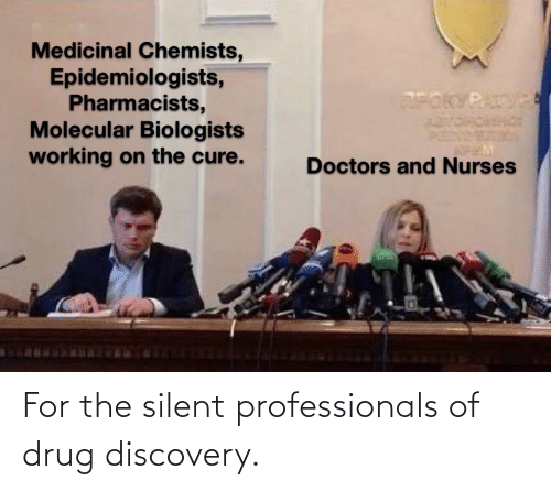 discovery: For the silent professionals of drug discovery.