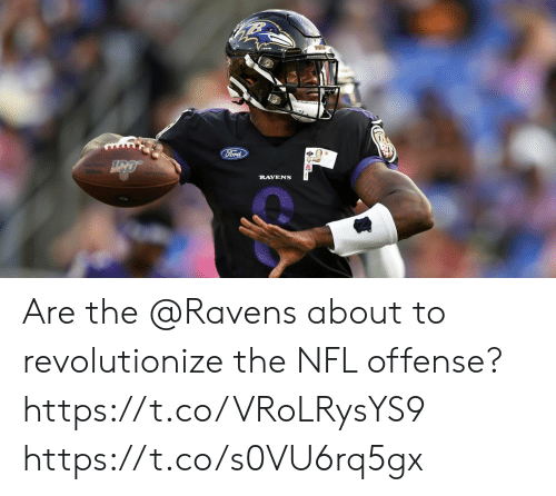 Memes, Nfl, and Ford: Ford  RAVENS Are the @Ravens about to revolutionize the NFL offense? https://t.co/VRoLRysYS9 https://t.co/s0VU6rq5gx