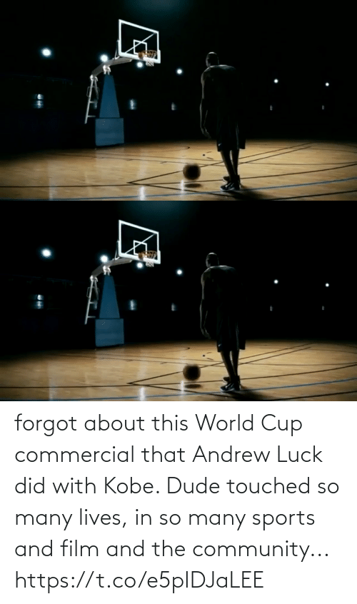 Andrew Luck: forgot about this World Cup commercial that Andrew Luck did with Kobe. Dude touched so many lives, in so many sports and film and the community... https://t.co/e5pIDJaLEE