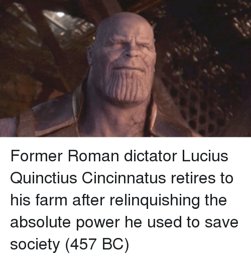 Power, Roman, and Lucius: Former Roman dictator Lucius Quinctius Cincinnatus retires to his farm after relinquishing the absolute power he used to save society (457 BC)