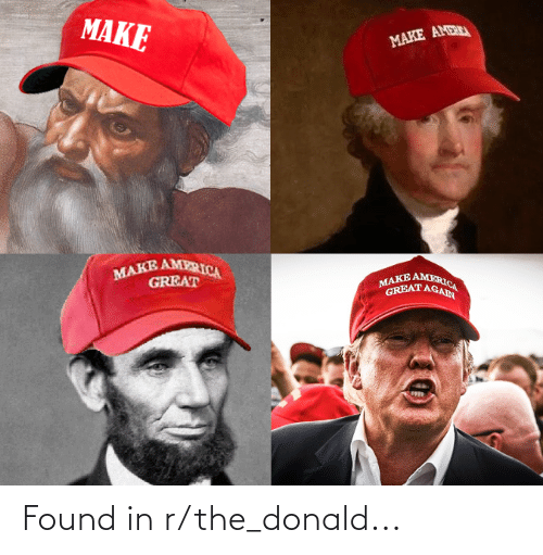 The Donald: Found in r/the_donald...