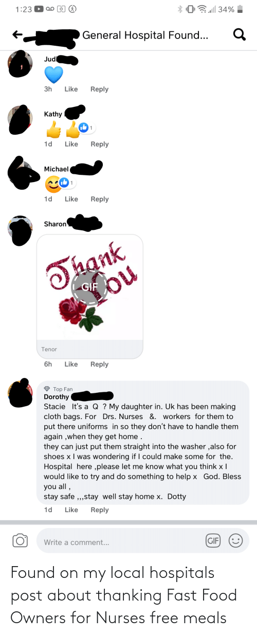 Owners: Found on my local hospitals post about thanking Fast Food Owners for Nurses free meals