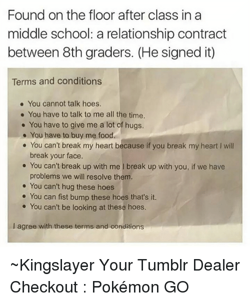 Found On The Floor After Class In A Middle School A Relationship Contract Between 8th Graders He Signed It Terms And Conditions You Cannot Talk Hoes You Have To Talk To Me