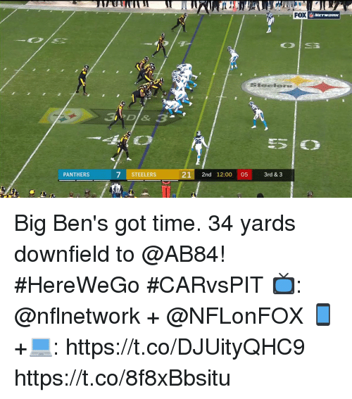 Memes, Panthers, and Steelers: FOX  eO  PANTHERS  7 STEELERS  21 2nd 12:00 05 3rd & 3 Big Ben's got time.  34 yards downfield to @AB84! #HereWeGo #CARvsPIT  📺: @nflnetwork + @NFLonFOX 📱+💻: https://t.co/DJUityQHC9 https://t.co/8f8xBbsitu