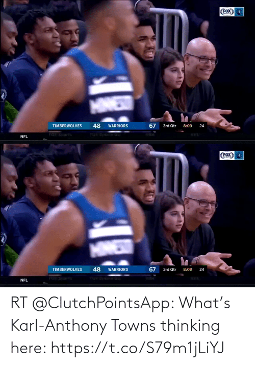 Karl-Anthony Towns: FOX  EPORTS  MNEW  48  67  TIMBERWOLVES  3rd Qtr  WARRIORS  8:09  24  TOT Spartis  FUA STOCES GU  NFL   FOX  SPORTS  HINED  48  67  TIMBERWOLVES  WARRIORS  3rd Qtr  8:09  24  NFL RT @ClutchPointsApp: What's Karl-Anthony Towns thinking here: https://t.co/S79m1jLiYJ