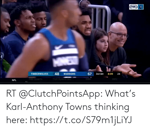 Karl-Anthony Towns: FOX  EPORTS  MNEW  48  67  TIMBERWOLVES  3rd Qtr  WARRIORS  8:09  24  TOT Spartis  FUA STOCES GU  NFL RT @ClutchPointsApp: What's Karl-Anthony Towns thinking here: https://t.co/S79m1jLiYJ
