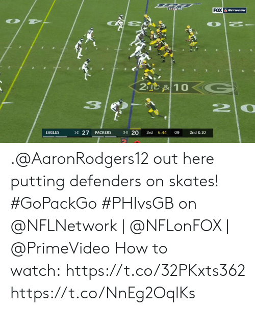 Philadelphia Eagles, Memes, and How To: FOX NETwaRK  OT  2  2D &10  20  1-2 27  3-0 20  EAGLES  PACKERS  3rd  6:44  09  2nd & 10 .@AaronRodgers12 out here putting defenders on skates! #GoPackGo   #PHIvsGB on @NFLNetwork | @NFLonFOX | @PrimeVideo How to watch:https://t.co/32PKxts362 https://t.co/NnEg2OqlKs