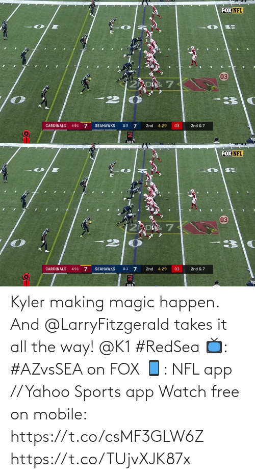 Seahawks: FOX NFL  03  CARDINALS  SEAHAWKS  2nd  03  2nd & 7  4-9-1  4:29  11-3  ПП   FOX NFL  03  2 DAR 7  4-9-1 7  11-3 7  2nd & 7  CARDINALS  SEAHAWKS  2nd  4:29  03 Kyler making magic happen.  And @LarryFitzgerald takes it all the way! @K1 #RedSea  📺: #AZvsSEA on FOX 📱: NFL app // Yahoo Sports app Watch free on mobile: https://t.co/csMF3GLW6Z https://t.co/TUjvXJK87x