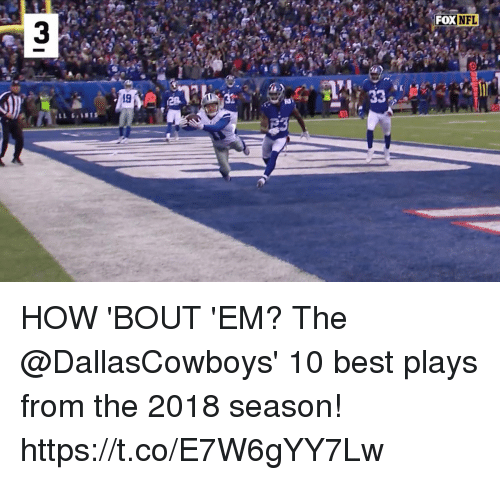 Memes, Nfl, and Best: FOX NFL  Fox  19 HOW 'BOUT 'EM?   The @DallasCowboys' 10 best plays from the 2018 season! https://t.co/E7W6gYY7Lw