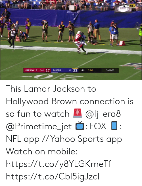 jet: FOX NFL  O-0-1 17  1-0 23  CARDINALS  RAVENS  4th  3:00  3rd & 11 This Lamar Jackson to Hollywood Brown connection is so fun to watch 🚨 @lj_era8 @Primetime_jet    📺: FOX 📱: NFL app // Yahoo Sports app Watch on mobile: https://t.co/y8YLGKmeTf https://t.co/Cbl5igJzcI