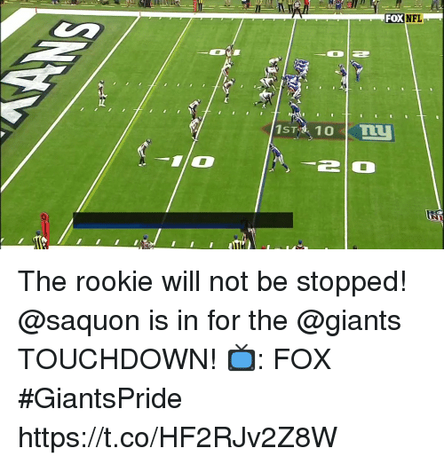 Memes, Nfl, and Giants: FOX NFL The rookie will not be stopped! @saquon is in for the @giants TOUCHDOWN!  📺: FOX #GiantsPride https://t.co/HF2RJv2Z8W