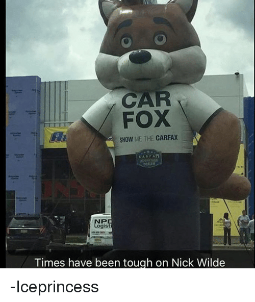 Fox Show Me The Carfax Times Have Been Tough On Nick Wilde