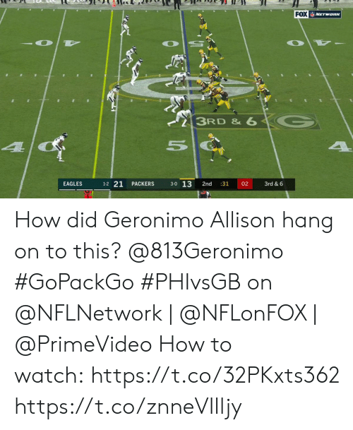 Allison: FOX VETwanK  3RD & 6  4  1-2 21  3-0 13  EAGLES  PACKERS  2nd  :31  02  3rd & 6 How did Geronimo Allison hang on to this? @813Geronimo #GoPackGo  #PHIvsGB on @NFLNetwork | @NFLonFOX | @PrimeVideo How to watch:https://t.co/32PKxts362 https://t.co/znneVIIljy