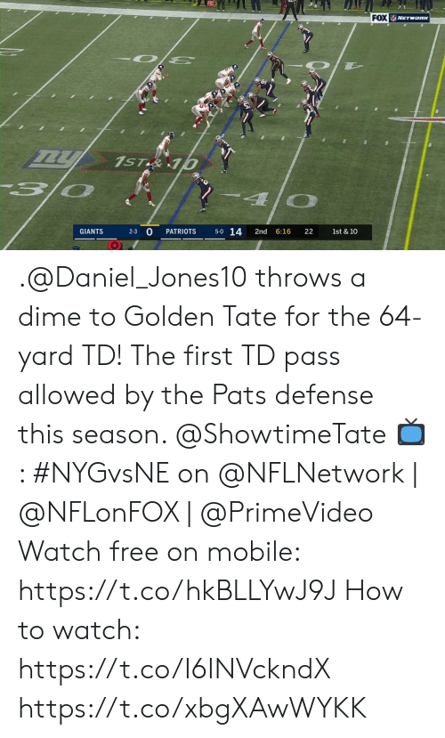 Memes, Patriotic, and Free: FOX VETWORK  1ST&10  5-0 14  2-3 0  GIANTS  PATRIOTS  2nd  6:16  22  1st & 10 .@Daniel_Jones10 throws a dime to Golden Tate for the 64-yard TD!  The first TD pass allowed by the Pats defense this season. @ShowtimeTate  📺: #NYGvsNE on @NFLNetwork | @NFLonFOX | @PrimeVideo Watch free on mobile: https://t.co/hkBLLYwJ9J   How to watch: https://t.co/I6INVckndX https://t.co/xbgXAwWYKK