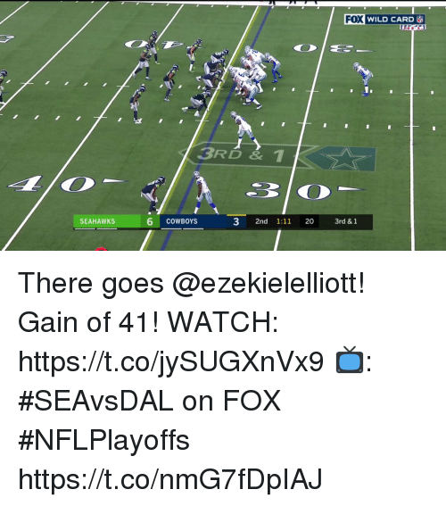 Dallas Cowboys, Memes, and Seahawks: FOX WILD CARD  1.  BRD&1  SEAHAWKS  6 cOWBOYs  3 2nd 1:11 20  3rd & 1 There goes @ezekielelliott!  Gain of 41!  WATCH: https://t.co/jySUGXnVx9 📺: #SEAvsDAL on FOX #NFLPlayoffs https://t.co/nmG7fDpIAJ