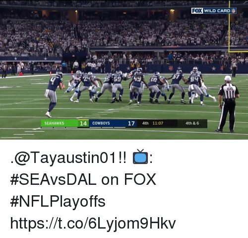 Dallas Cowboys, Memes, and Seahawks: FOX  WILD CARD  53  53  SEAHAWKS  14 COWBOYS  17 4th 11:07  4th & 6 .@Tayaustin01!!  📺: #SEAvsDAL on FOX #NFLPlayoffs https://t.co/6Lyjom9Hkv