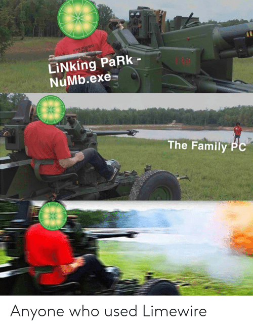 Family, Russia, and Who: FPS RUSSIA  LİNking PaRk-  NuMb.exe-  The Family PC Anyone who used Limewire