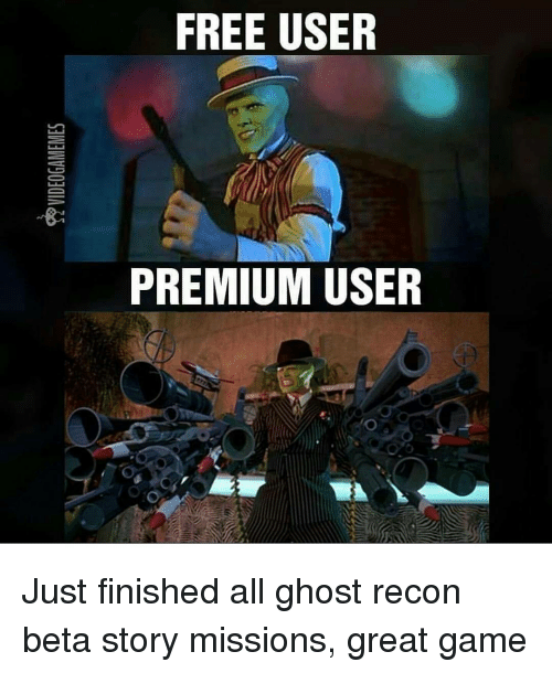 Storys: FREE USER  PREMIUM USER Just finished all ghost recon beta story missions, great game